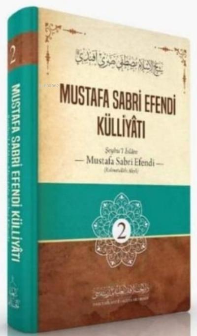 Mustafa Sabri Efendi Külliyâtı 2. Cilt (Ciltli)