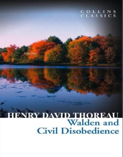 Walden and Civil Disobedience ( Collins Classics )