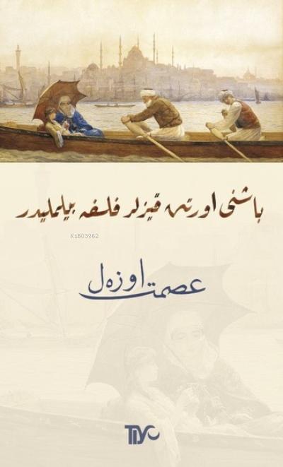 Başını Örten Kızlar Felsefe Bilmelidir (Osmanlıca)