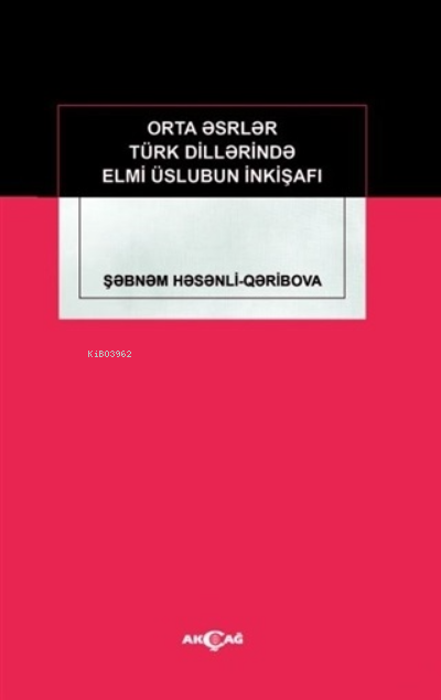Orta Eserler Türk Dillerinde Elmi Üslubun İnkişafı