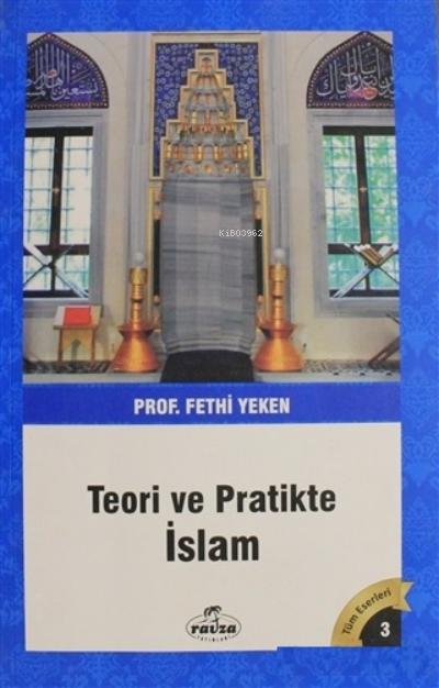 Teori ve Pratikte İslam