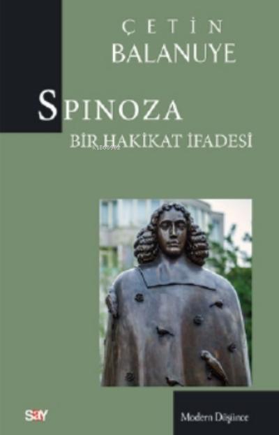 Spinoza;Bir Hahkikat İfadesi