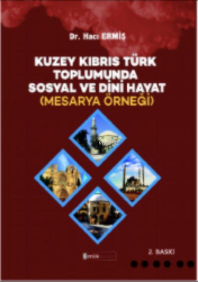 Kuzey Kıbrıs Türk Toplumunda Sosyal ve Dini Hayat (Mesarya Örneği)
