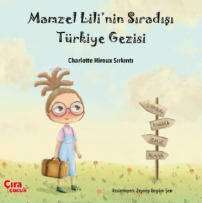 Mamzel Lili'nin Sıra Dışı Türkiye Gezisi