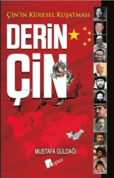 Derin Çin;Çin'in Küresel Kuşatması