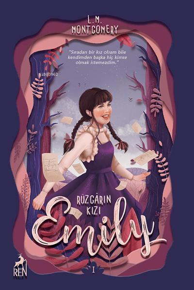 Rüzgarın Kızı Emily (Ciltli) Özel Kitap Ayracı İle