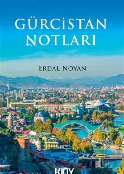 Gürcistan Notları