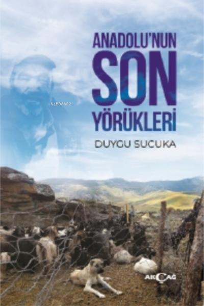 Anadolu'nun Son Yörükleri