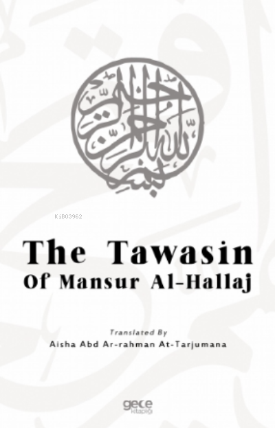 The Tawasin Of Mansur Al - Hallaj