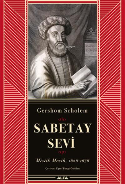 Sabetay Sevi;Mistik Mesih, 1626-1676