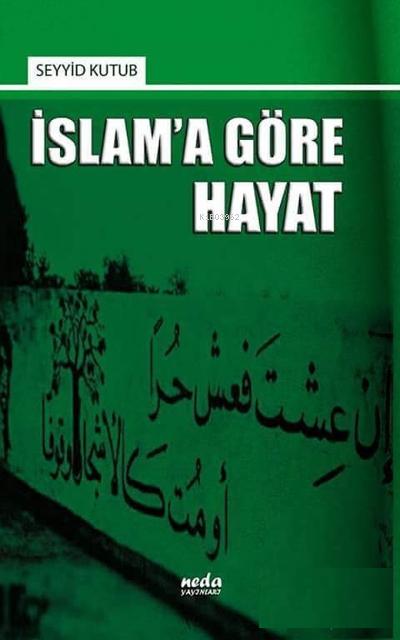 İslam'a Göre Hayat