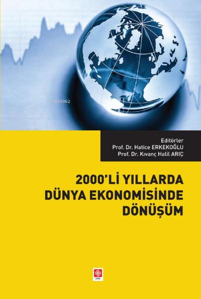 2000'li Yıllarda Dünya Ekonomisinde Dönüşüm