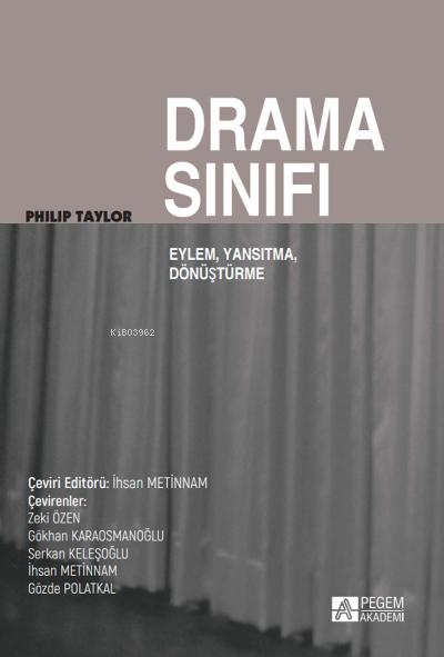 Drama Sınıfı Eylem, Yansıtma, Dönüşüm