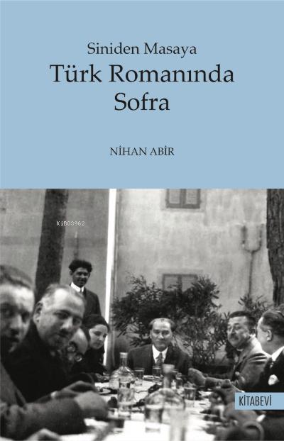 Siniden Masaya Türk Romanında Sofra
