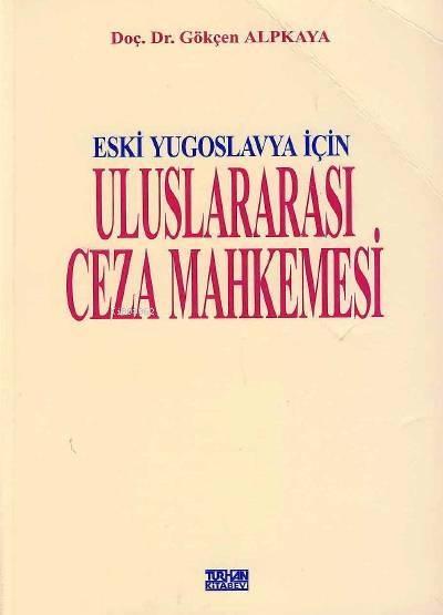 Eski Yugoslavya İçin Uluslararası Ceza Mahkemesi