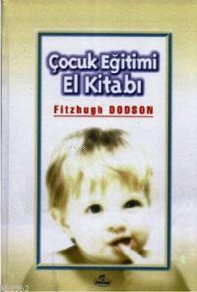 Çocuk Eğitimi El Kitabı (Ciltli)