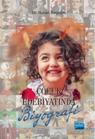 Çocuk Edebiyatında Biyografi