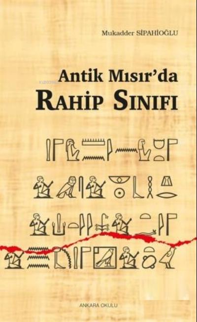 Antik Mısır'da Rahip Sınıfı