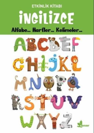 İngilizce Alfabe... Harfler... Kelimeler... - Etkinlik Kitabı