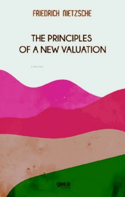 The Principles Of Valuation