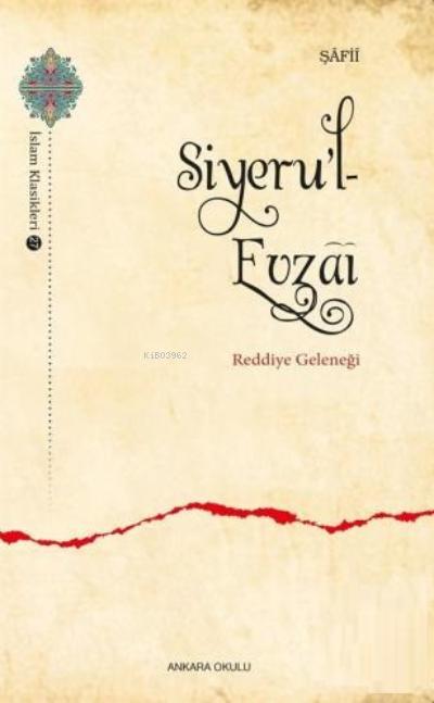 Siyeru'l - Evzai;Reddiye Geleneği