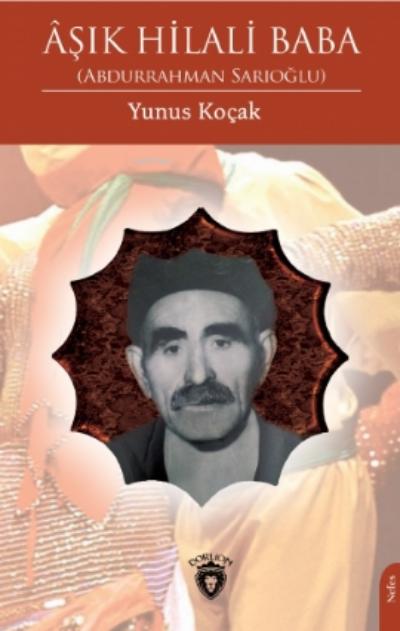 Âşık Hilali Baba-Abdurrahman Sarıoğlu