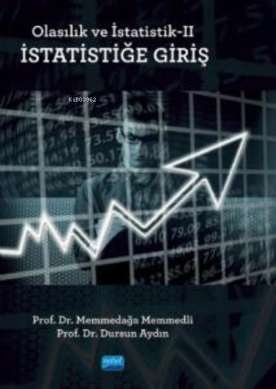Olasılık ve İstatistik-II: İstatistiğe Giriş
