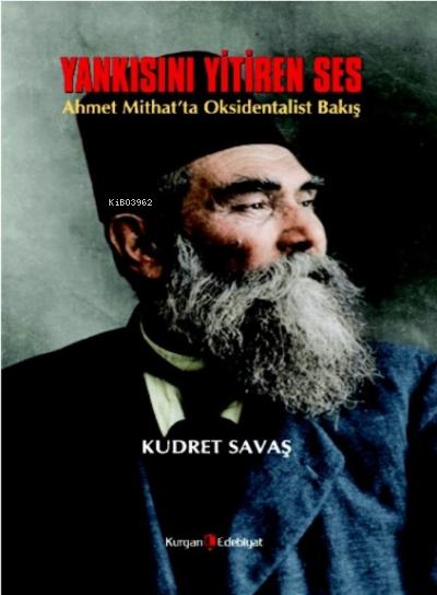Yankısını Yitiren Ses;Ahmet Mithat'ta Oksidentalist Bakış