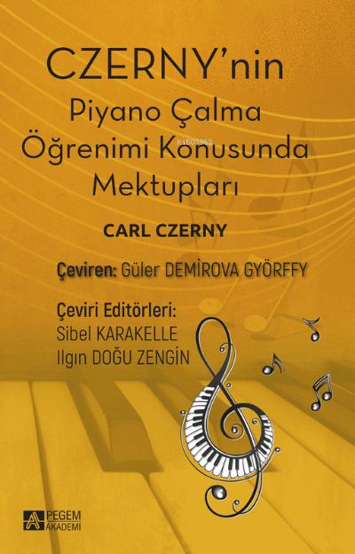 Czerny'nin Piyano Çalma Öğrenimi Konusunda Mektupları