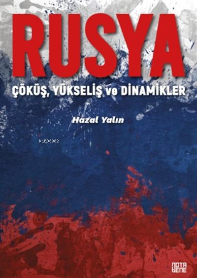Rusya;Çöküş, Yükseliş Ve Dinamikler