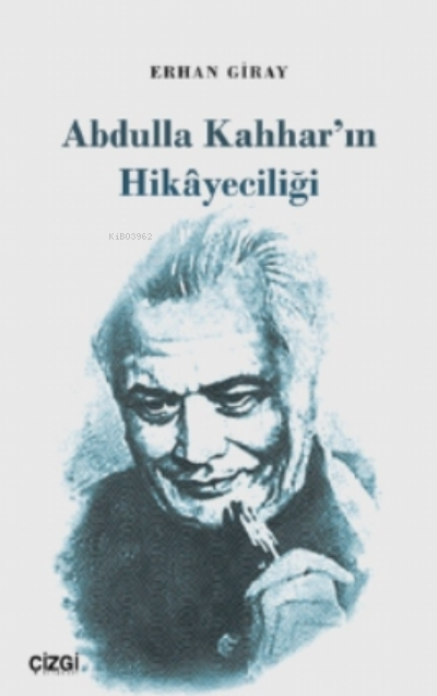 Abdulla Kahhar'ın Hikayeciliği