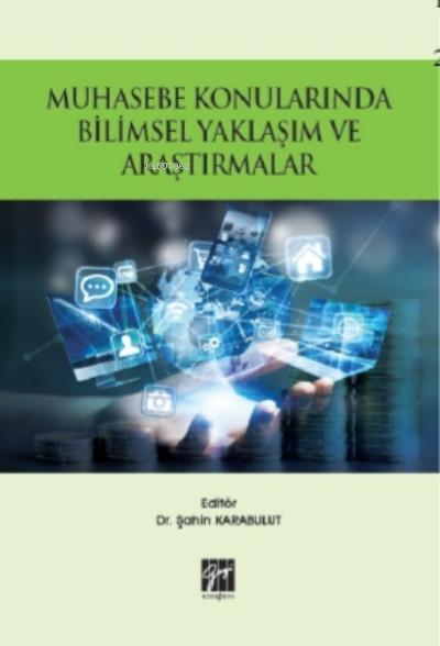 Muhasebe Konularında Bilimsel Yaklaşım ve Araştırmalar