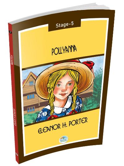 Pollyanna - Eleanor H.Porter ( Stage-5 )