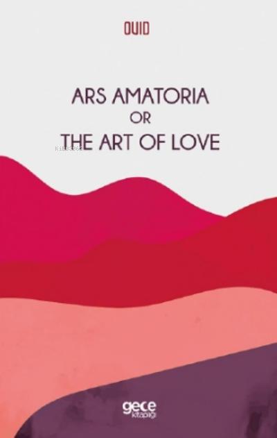 Ars Amatoria Or The Art Of Love