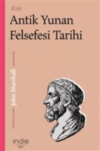 Kısa Antik Yunan Felsefesi Tarihi