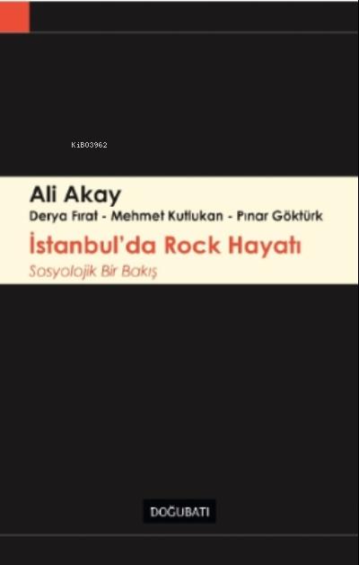 İstanbul'da Rock Hayatı;Sosyolojik Bir Bakış