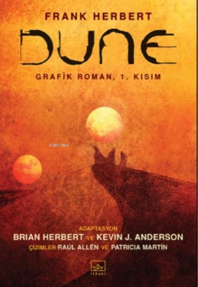 Dune Grafik Roman: 1. Kısım - Dune