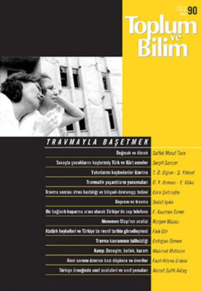 Toplum ve Bilim Sayı: 90 Üç Aylık Dergi