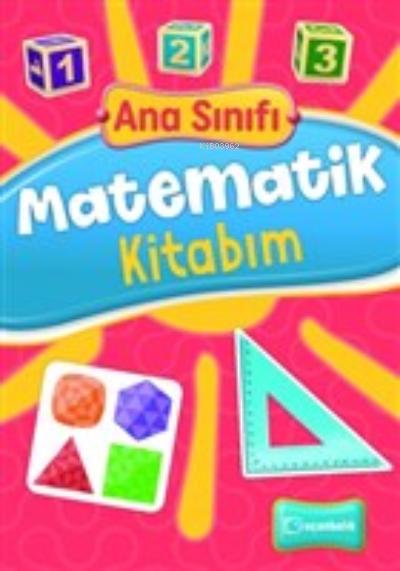 Ana Sınıfı Matematik Kitabım
