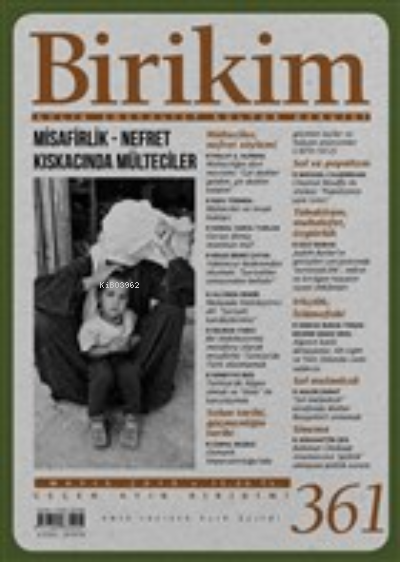 Birikim Aylık Sosyalist Kültür Dergisi Sayı: 361 Mayıs 2019