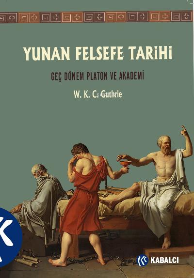 Yunan Felsefe Tarihi 5.Cilt