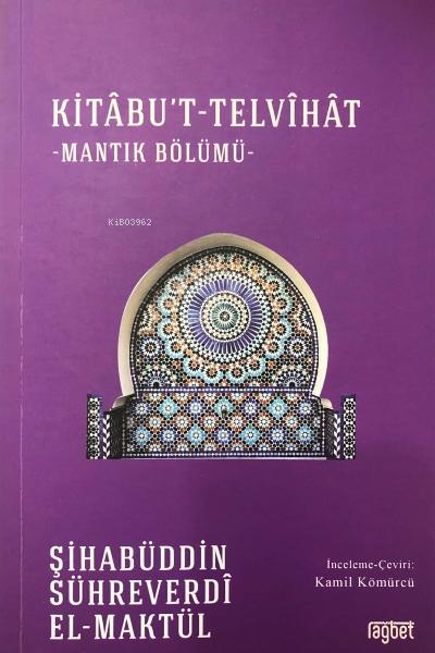 Kitabu't-Telvihat;Mantık Bölümü