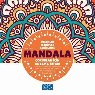 Desenler Tezhipler Şekillerle Mandala - Turuncu Kitap Çocuklar İçin Boyama Kitabı