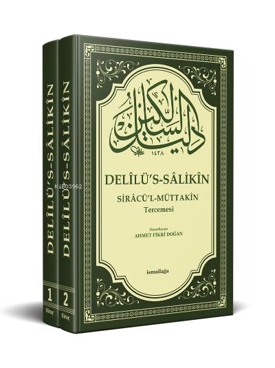 Delilüs - Salikin Siracül - Müttakin Tercümesi 2 Cilt