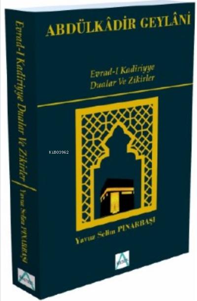 Evrad-i Kadiriyye Dualar Ve Zikirler