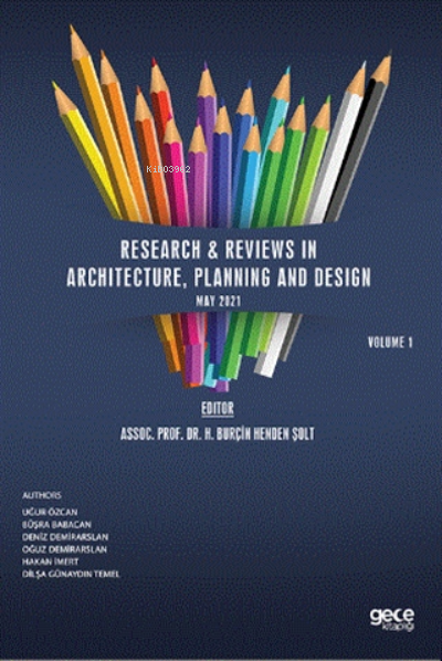 Research & Reviews In Architecture, Planning And Design, May Volume I