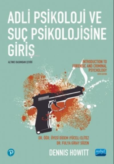 Adli Psikoloji Ve Suç Psikolojisine Giriş - Introduction To Forensic And Criminal Psychology