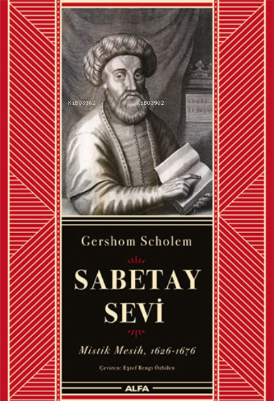 Sabetay Sevi (Ciltli);Mistik Mesih, 1626-1676