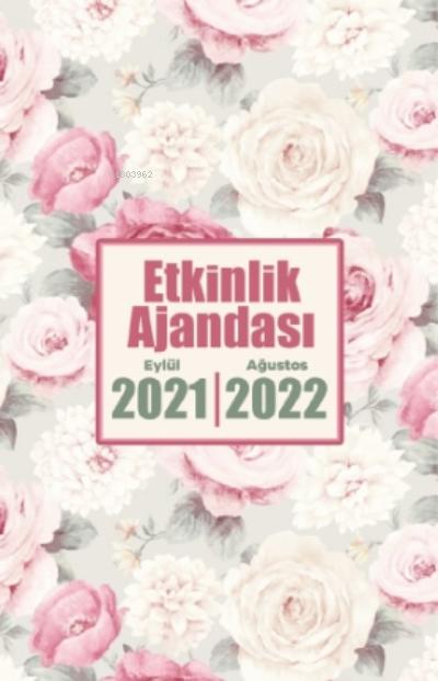 2021 Eylül-2022 Ağustos Etkinlik Ajandası ( Beyaz Buket )