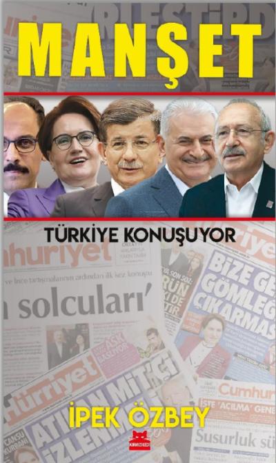 Manşet;Türkiye Konuşuyor